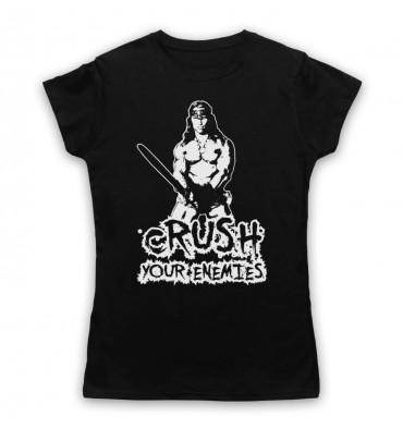 Conan The Barbarian Crush Your Enemies Womens Clothing